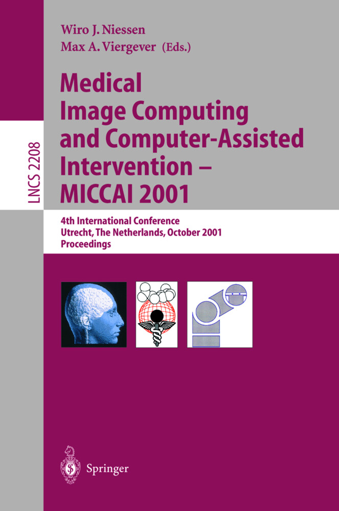 Medical Image Computing and Computer-Assisted Intervention - MICCAI 2001 als Buch (kartoniert)