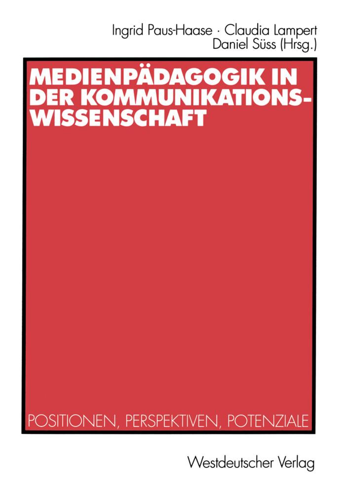 Medienpädagogik in der Kommunikationswissenschaft als Buch (kartoniert)