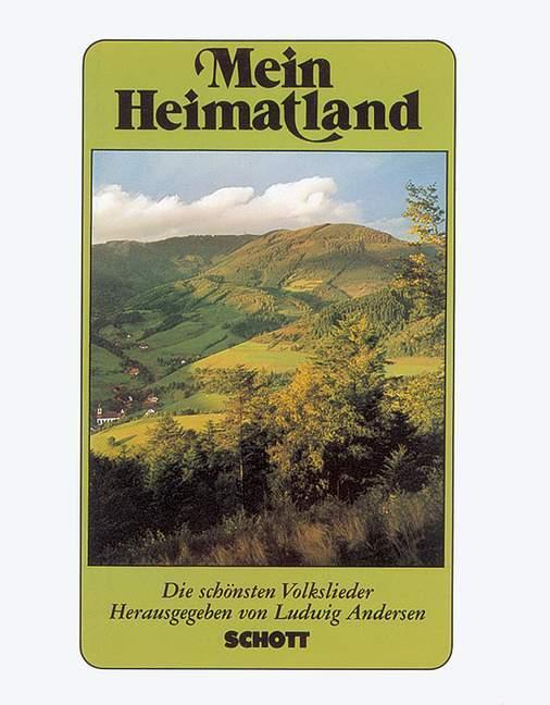 Mein Heimatland. Melodie-Ausgabe als Buch (gebunden)