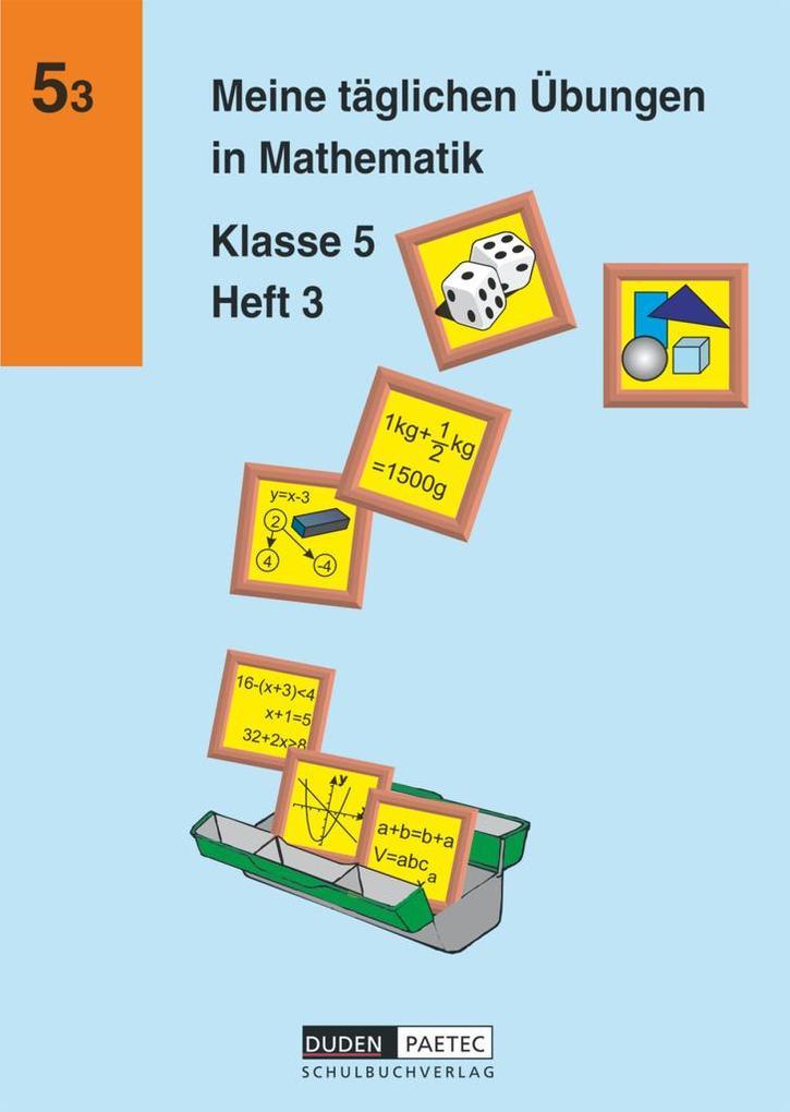 Meine täglichen Übungen in Mathematik Klasse 5 Heft 3 als Buch (kartoniert)