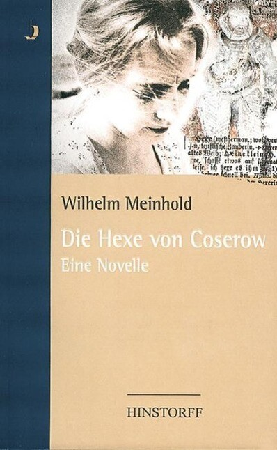 Die Hexe von Coserow als Buch (gebunden)