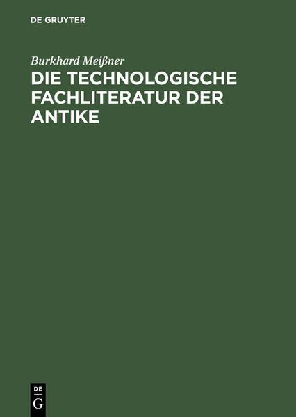 Die technologische Fachliteratur der Antike als Buch (gebunden)