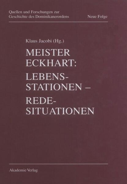 Meister Eckhart: Lebensstationen, Redesituationen als Buch (gebunden)