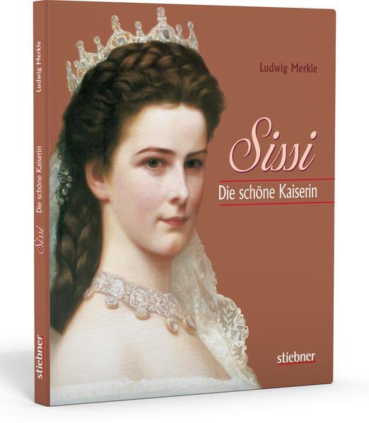 Sissi. Die schöne Kaiserin als Buch (gebunden)