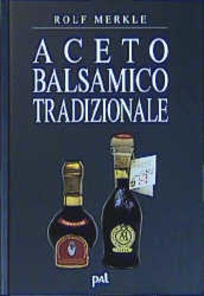 Aceto Balsamico Tradizionale als Buch (gebunden)