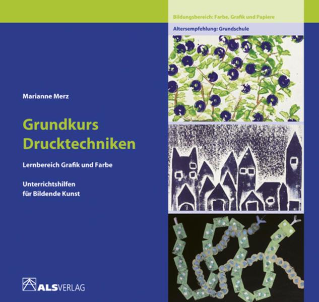 Grundkurs Drucktechniken als Buch (kartoniert)