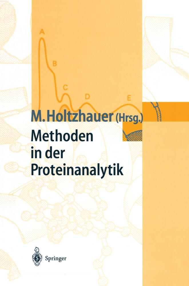 Methoden in der Proteinanalytik als Buch (gebunden)