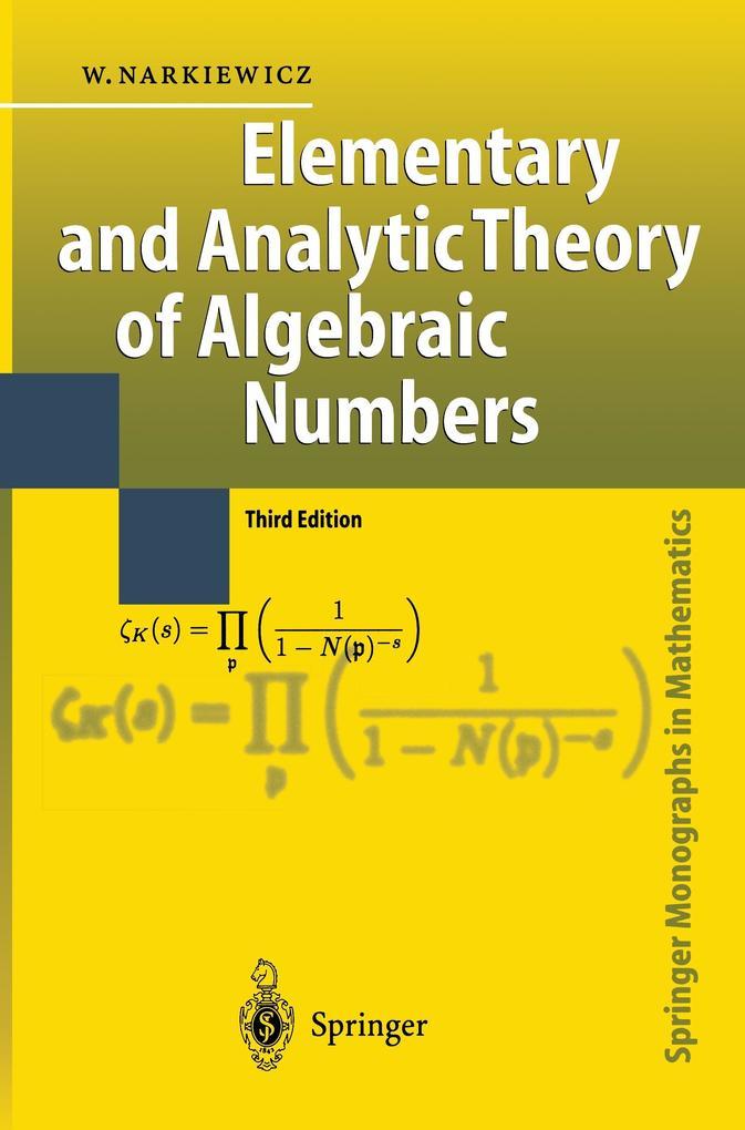 Elementary and Analytic Theory of Algebraic Numbers als Buch (kartoniert)