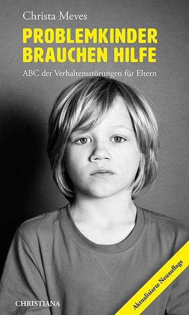 Problemkinder brauchen Hilfe als Buch (kartoniert)