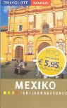 Mexiko. Polyglott ReiseBuch. Jubiläumsausgabe als Buch (kartoniert)