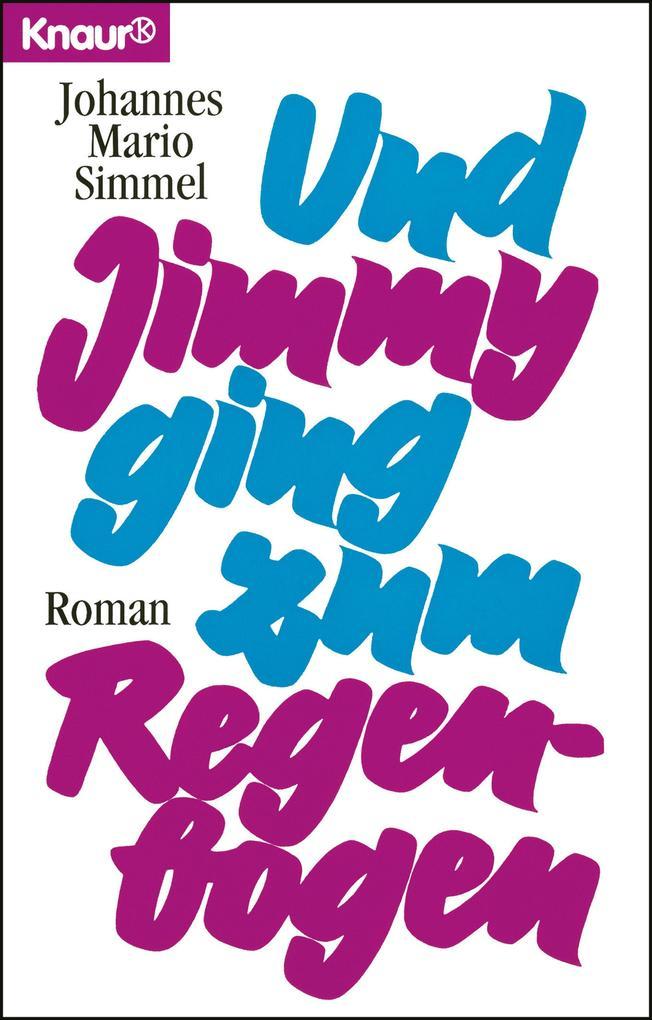 Und Jimmy ging zum Regenbogen als eBook epub