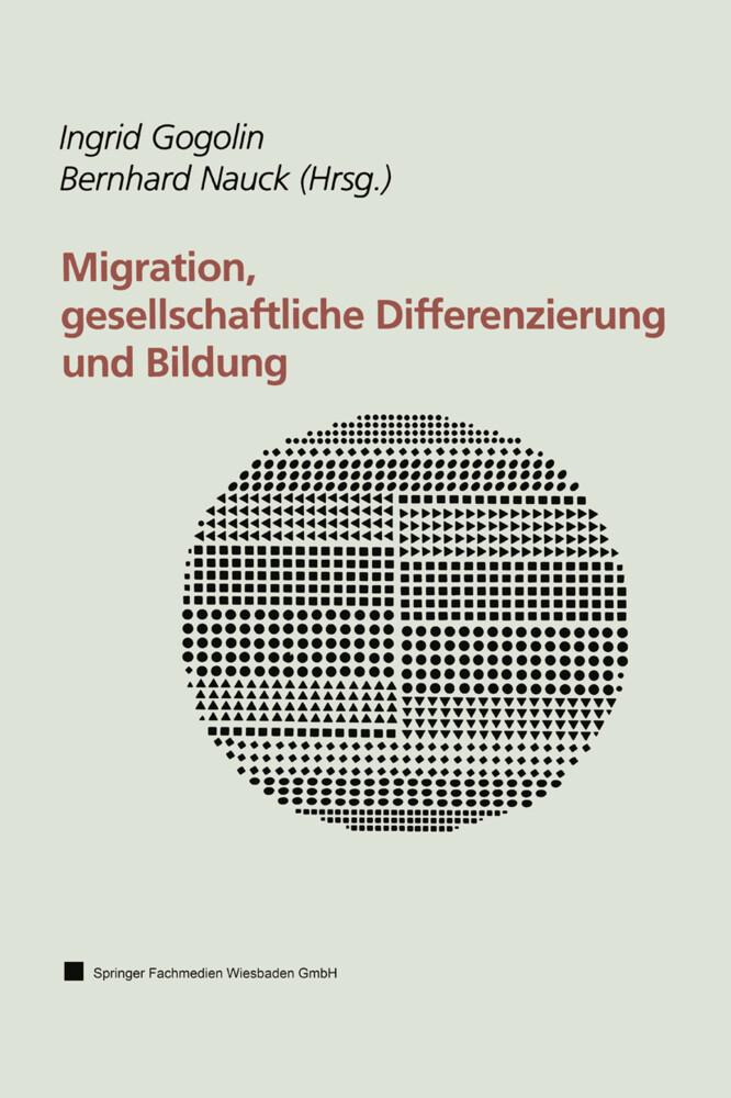 Migration, gesellschaftliche Differenzierung und Bildung als Buch (gebunden)
