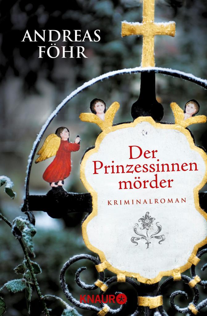 Der Prinzessinnenmörder als eBook epub