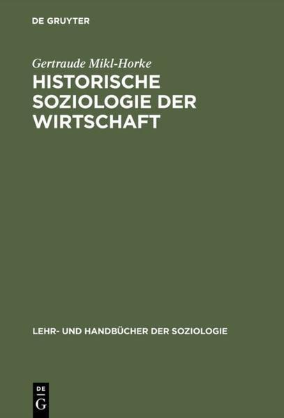 Historische Soziologie der Wirtschaft als Buch (gebunden)