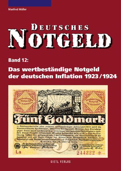 Das wertbeständige Notgeld der deutschen Inflation 1923/1924 als Buch (kartoniert)