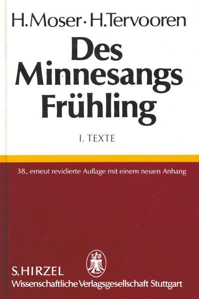 Des Minnesangs Frühling I. Texte als Buch (gebunden)