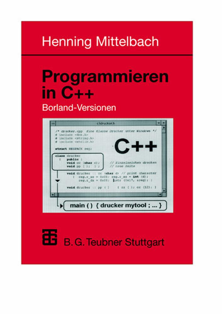 Programmieren in C++ Borland-Versionen als Buch (kartoniert)