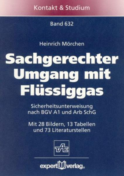 Sachgerechter Umgang mit Flüssiggas als Buch (kartoniert)