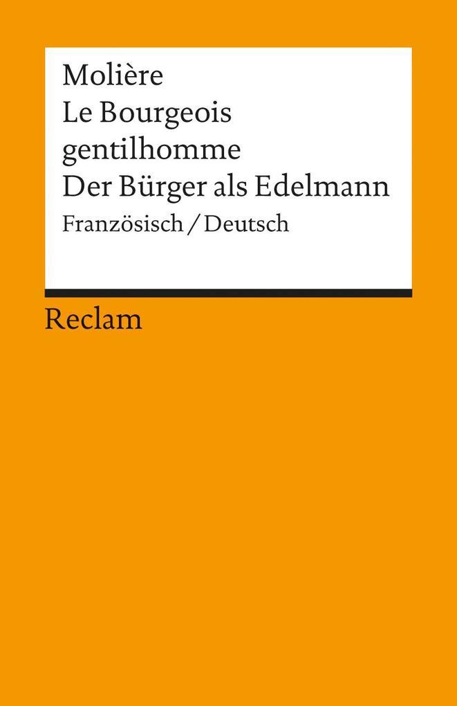 Der Bürger als Edelmann. Le Bourgeois gentilhomme als Taschenbuch