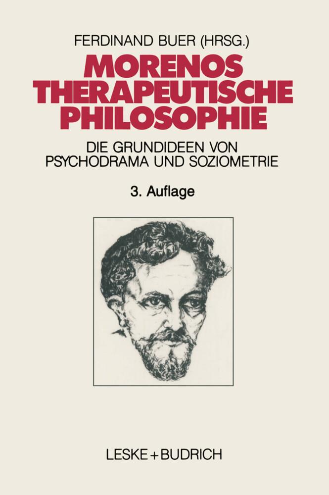 Morenos therapeutische Philosophie als Buch (kartoniert)