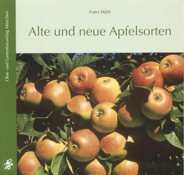 Alte und neue Apfelsorten als Buch (gebunden)