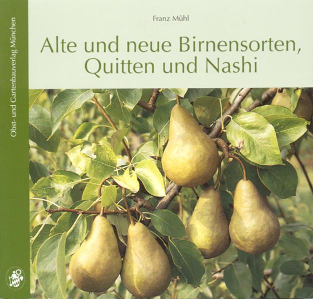 Alte und neue Birnensorten als Buch (kartoniert)