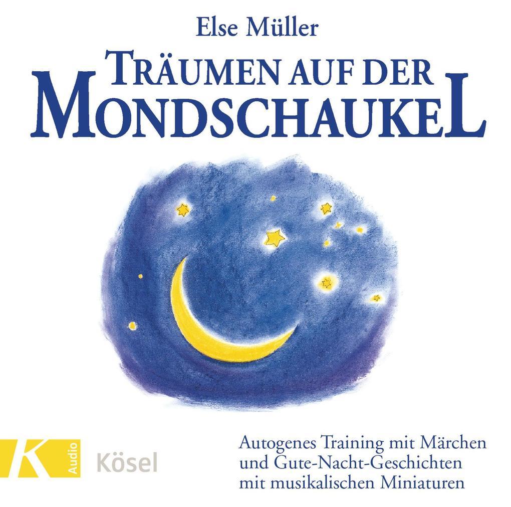 Träumen auf der Mondschaukel. CD als Hörbuch CD
