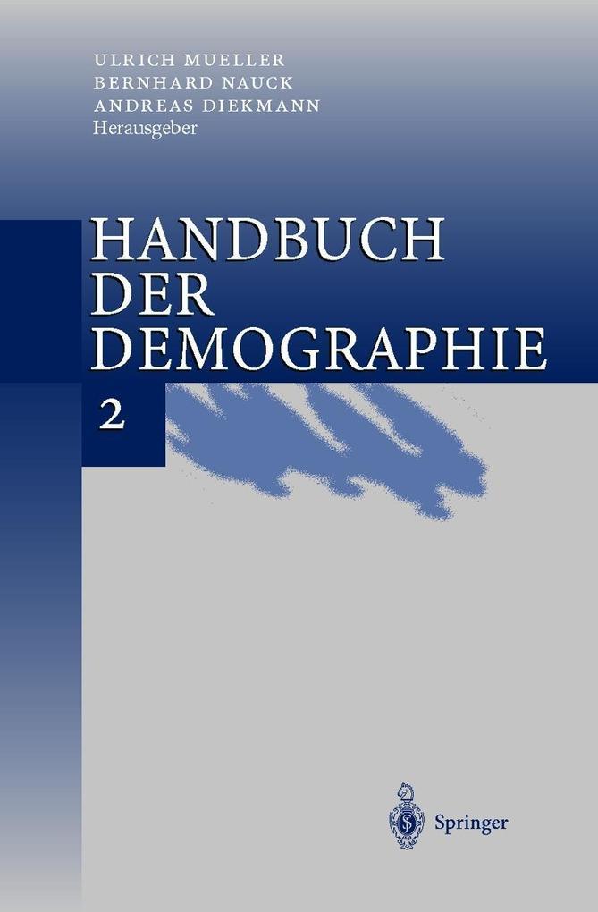 Handbuch der Demographie 2 als Buch (gebunden)