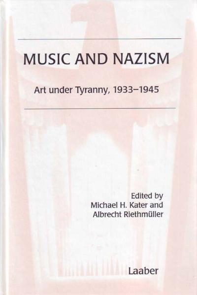 Music and Nazism als Buch (gebunden)