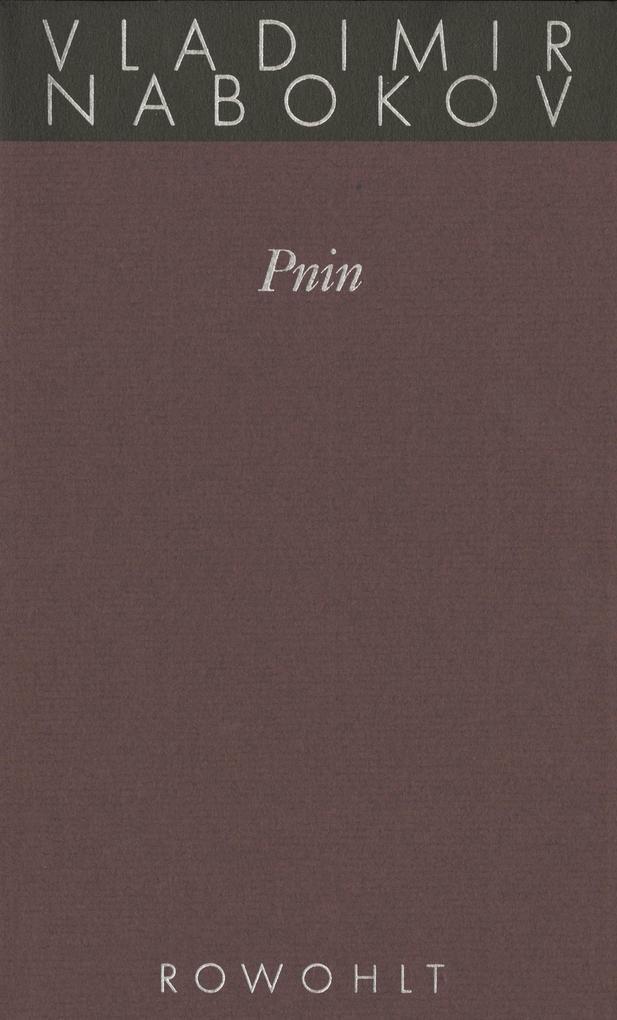 Gesammelte Werke 09. Pnin als Buch (gebunden)