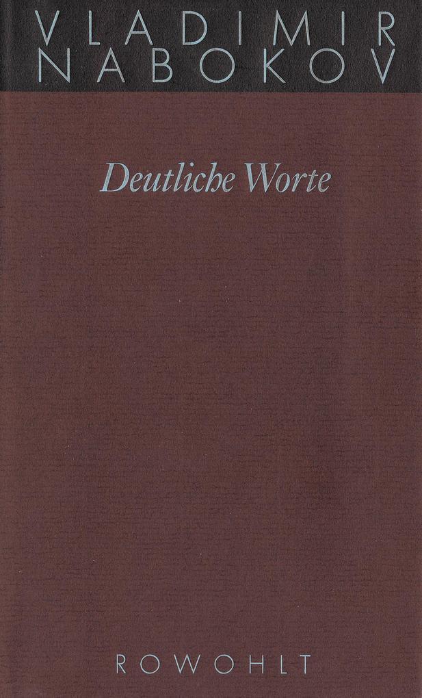 Gesammelte Werke 20. Deutliche Worte als Buch (gebunden)