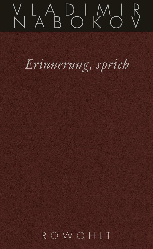 Gesammelte Werke 22. Erinnerung, sprich als Buch (gebunden)
