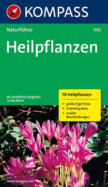 Naturführer Heilpflanzen als Buch (kartoniert)