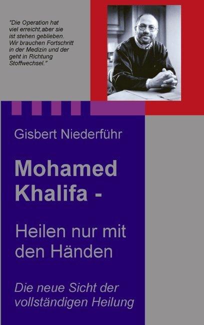 Mohamed Khalifa - Heilen nur mit den Händen als Buch (kartoniert)