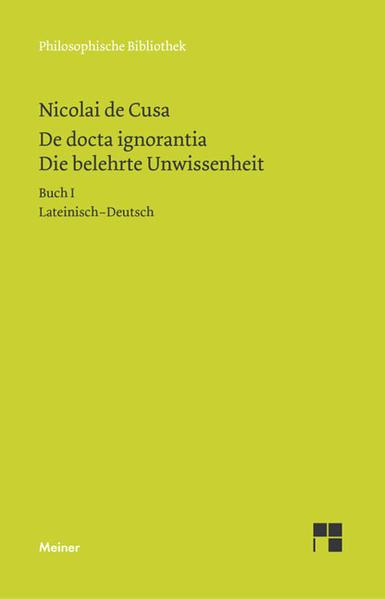 Schriften in deutscher Übersetzung 15/A. Die belehrte Unwissenheit 1 als Buch (kartoniert)
