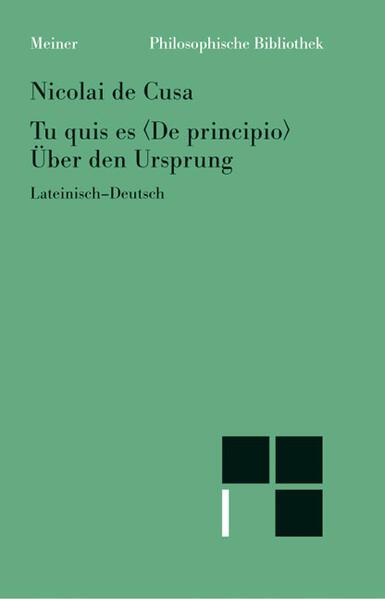 Schriften in deutscher Übersetzung / Über den Ursprung /Tu quis es 'e principio als Buch (kartoniert)
