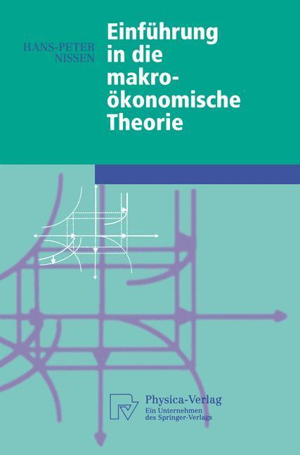 Einführung in die makroökonomische Theorie als Buch (gebunden)