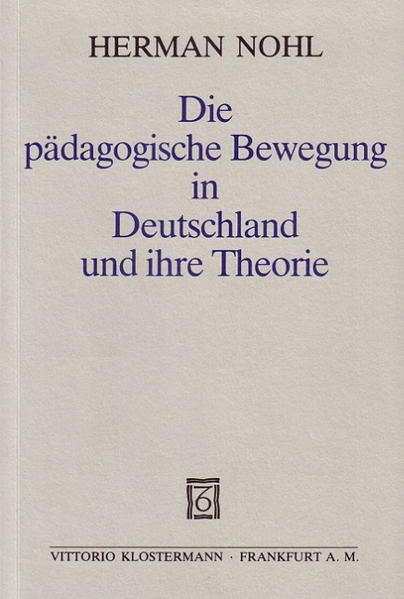 Die pädagogische Bewegung in Deutschland und ihre Theorie als Buch (kartoniert)