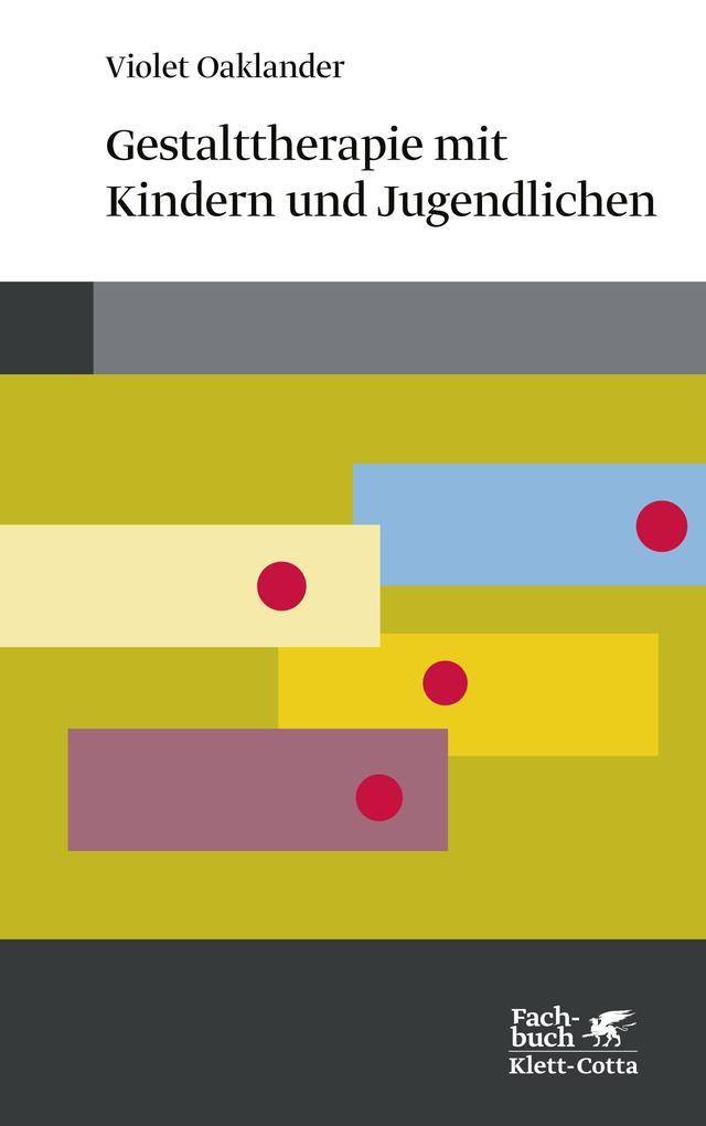 Gestalttherapie mit Kindern und Jugendlichen als Buch (kartoniert)