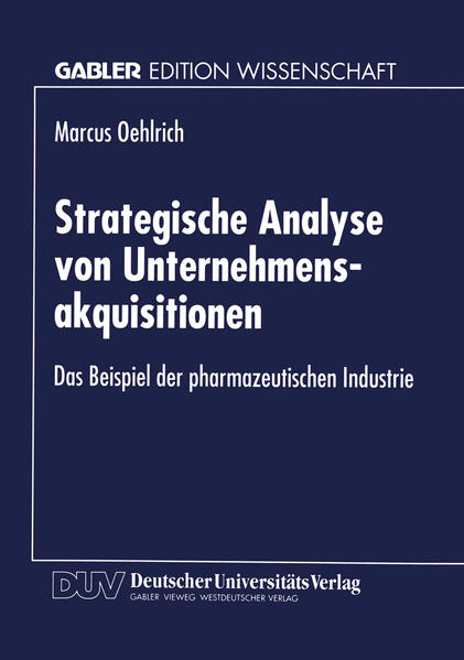 Strategische Analyse von Unternehmensakquisitionen als Buch (gebunden)