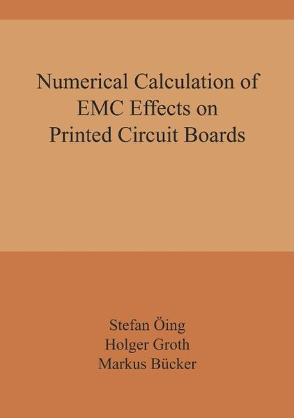 Numerical Calculation of EMC Effects on Printed Circuit Boards als Buch (gebunden)