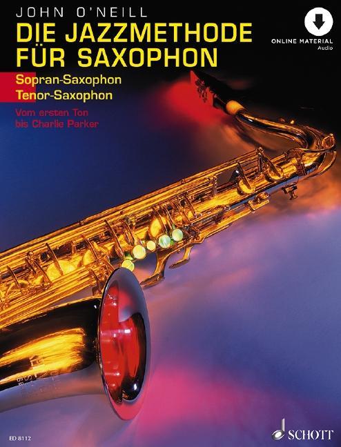 Die Jazzmethode für Saxophon. Inkl. CD. Ausgabe für Tenorsaxophon als Buch (kartoniert)