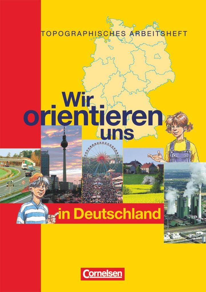 Wir orientieren uns in der Welt 1. Arbeitsheft. Wir orientieren uns in Deutschland als Buch (kartoniert)