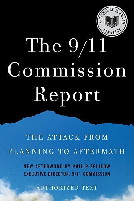 The 9/11 Commission Report: The Attack from Planning to Aftermath: Authorized Text als Buch (kartoniert)