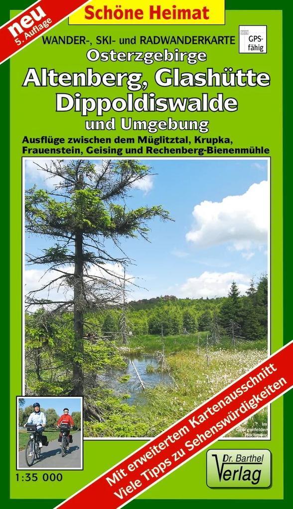 Osterzgebirge. Altenberg, Glashütte, Dippoldiswalde und Umgebung 1 : 35 000. Wander-, Ski- und Radwanderkarte als Blätter und Karten