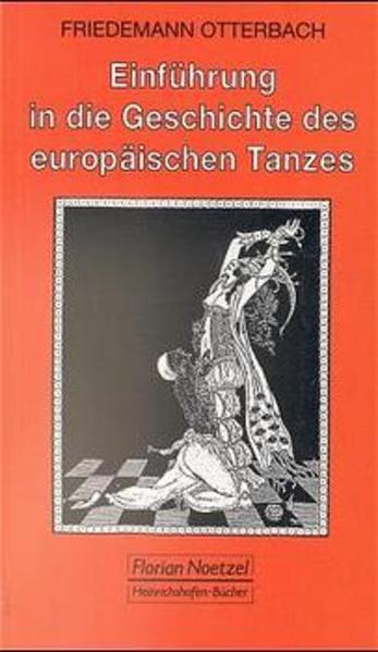 Einführung in die Geschichte des europäischen Tanzes als Buch (kartoniert)