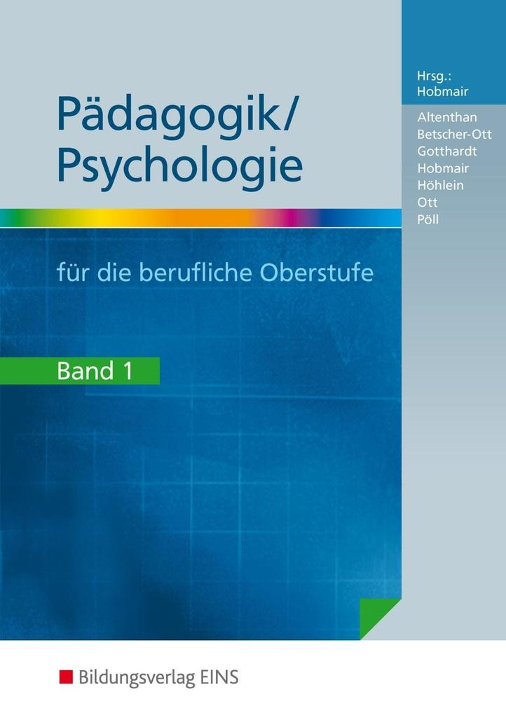 Pädagogik / Psychologie 1 für die berufliche Oberstufe als Buch (kartoniert)