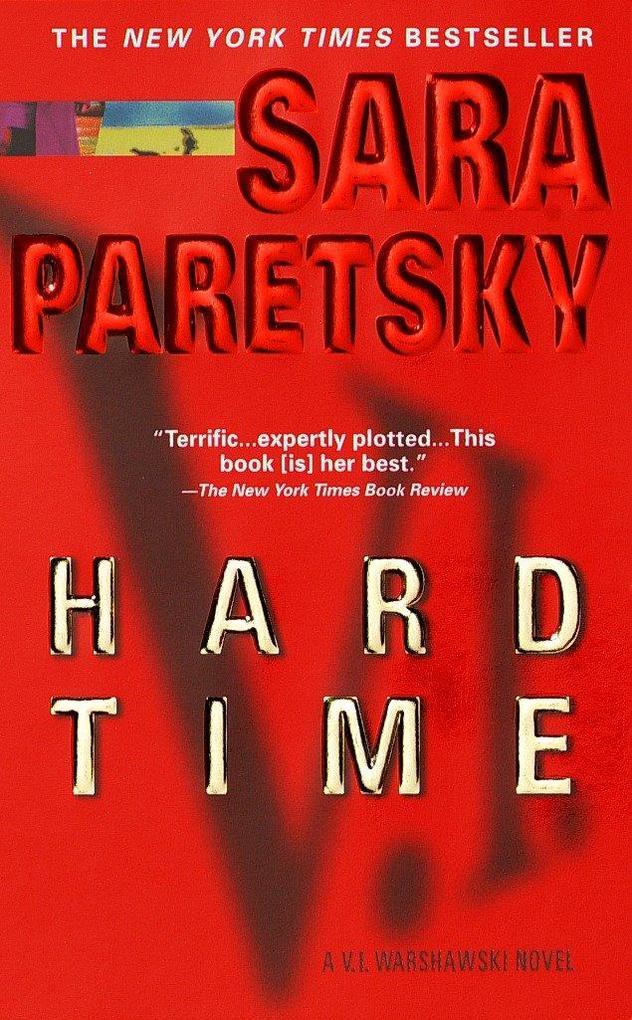 Hard Time: A V. I. Warshawski Novel als Taschenbuch