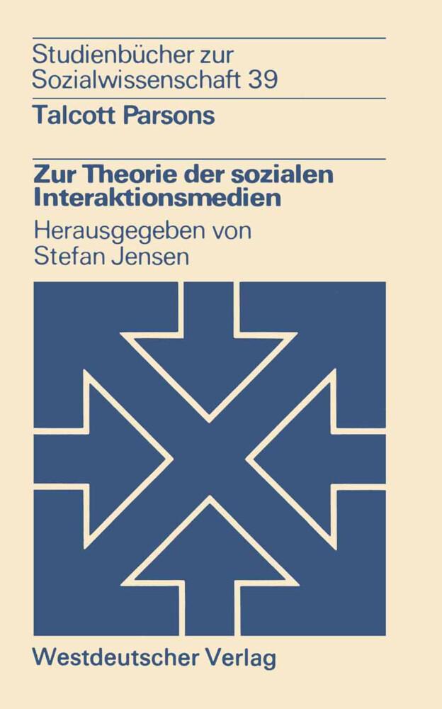 Zur Theorie der sozialen Interaktionsmedien als Buch (kartoniert)