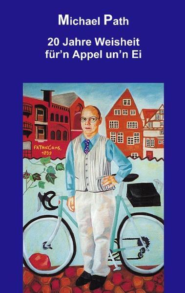 20 Jahre Weisheit für`n Appel un`n ei als Buch (kartoniert)